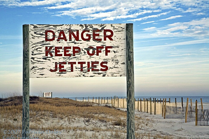 Tybee Island, Georgia-Beware of Jetties Signs
