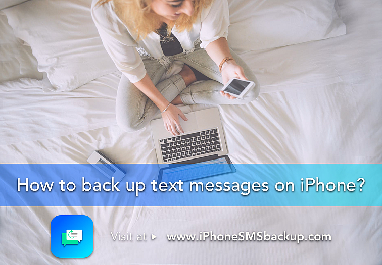 how to backup text messages on iPhone ?