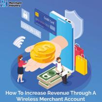 Increase Revenue Through A Wireless Merchant