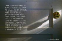 Knock, and it Shall be Opened unto You