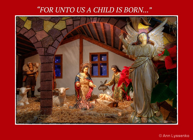 """For Unto Us A Child Is Born..."""