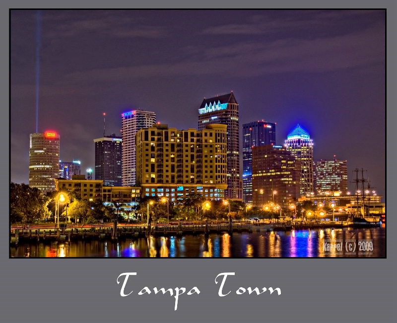 Tampa - My Kind of Town!
